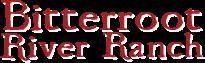 Bitterroot River Ranch